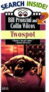 Twospot (Mystery Scene Book) by  Bill Pronzini, Collin Wilcox (Contributor) (Mass Market Paperback - October 1993)