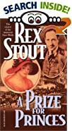 A Prize for Princes by  Rex Stout (Mass Market Paperback) 