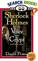 Sherlock Holmes and the Voice from the Crypt: And Other Tales by  Donald Thomas (Hardcover)