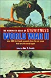 The Mammoth Book of Eyewitness World War II