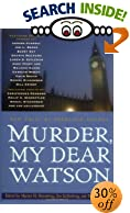 Murder, My Dear Watson: New Tales of Sherlock Holmes by  Martin Harry Greenberg (Editor), et al (Hardcover - November 2002)