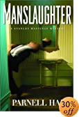 Manslaughter by  Parnell Hall (Hardcover)
