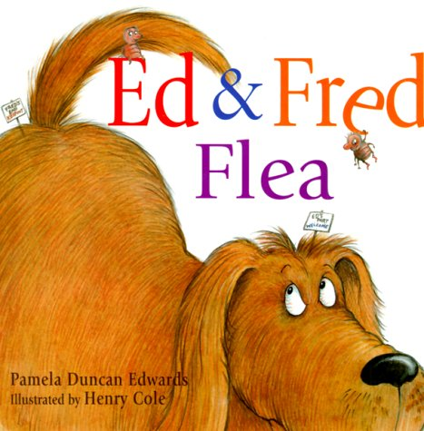children 39 s book review ed fred flea by pamela duncan edwards author edwards author henry. Black Bedroom Furniture Sets. Home Design Ideas