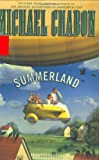 Cover Image of Summerland by Michael Chabon published by Miramax
