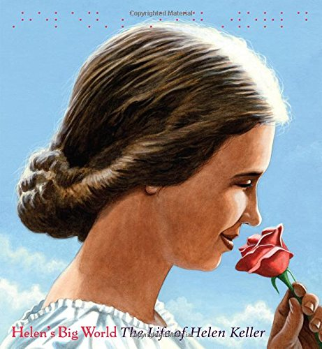 [Helen's Big World: The Life of Helen Keller]