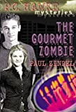 The Gourmet Zombie (P.C. Hawke Mysteries, 7)