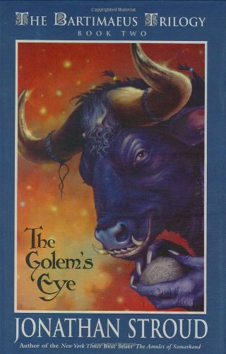 The Golem's Eye (The Bartimaeus Trilogy, Book 2), Stroud, Jonathan