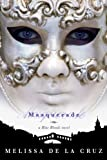 Masquerade: A Blue Bloods Novel (Blue Blood Novels)