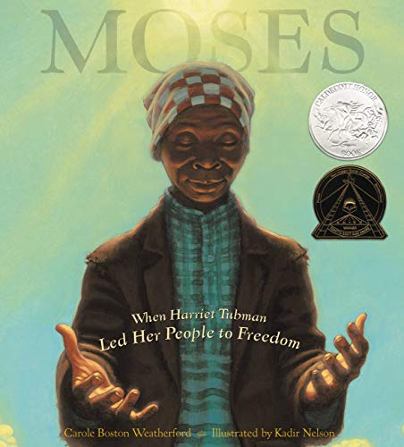 [Moses: When Harriet Tubman Led Her People to Freedom]