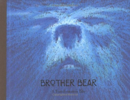 Brother Bear: A Transformation Tale (Welcome Book)