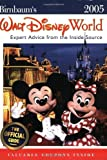Birnbaum's Walt Disney World: Expert Advice from the Inside Source (Birnbaum's Walt Disney World)