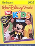 Birnbaum's Walt Disney World For Kids By Kids 2005 (Birnbaum's Walt Disney World for Kids By Kids)