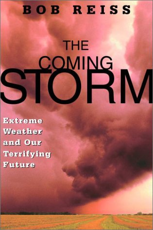 The Coming Storm , by Bob Reiss - Hardcover Nonfiction