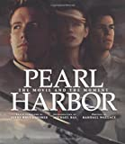 Pearl Harbor : The Movie and the Moment (Newmarket Pictorial Moviebook)