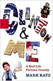Book Cover: Clinton & Me: A Real Life Political Comedy by Mark Katz