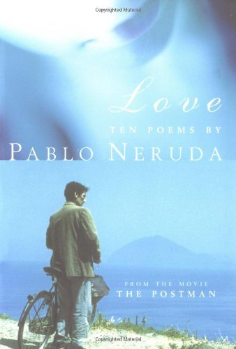 Love: Ten Poems, Neruda, Pablo