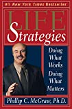 Buy Life Strategies: Doing What Works, Doing What Matters from Amazon