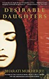 Cover Image of Desirable Daughters by Bharati Mukherjee published by Hyperion (Adult Trd Pap)