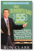 Cover of The Essential 55: An Award-Winning Educator's Rules For Discovering the Successful Student in Every Child