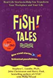 Buy Fish! Tales: Real-Life Stories to Help You Transform Your ... from Amazon