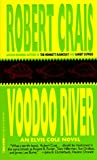 Voodoo River (Elvis Cole Novels (Prebound))