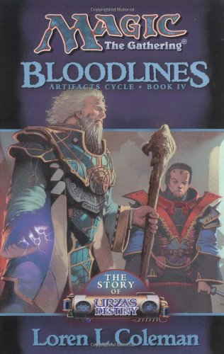 Bloodlines: The Story of Urza's Destiny Cover
