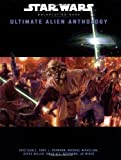 Ultimate Alien Anthology (Star Wars Roleplaying Game)