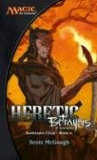 Heretic: Betrayers of Kamigawa Cover