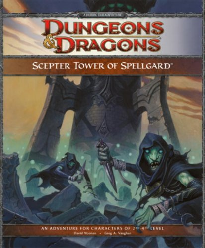 Scepter Tower of Spellgard: (D&D 4.0 RPG, Forgotten Realms Adventure FR1)