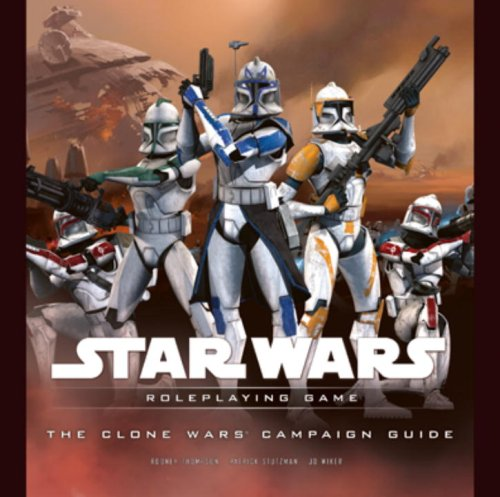 The Clone Wars Campaign Guide (Star Wars Roleplaying Game)