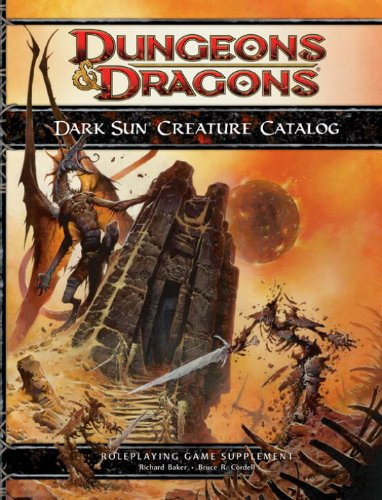 Dark Sun Creature Catalog (Dungeons and Dragons: Roleplaying Game Supplement)