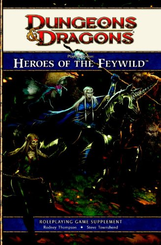 Player's Option: Heroes of the Feywild: A 4th edition Dungeons & Dragons Supplement (4th Edition D&D)