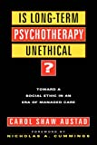 Is Long-Term Therapy Unethical?