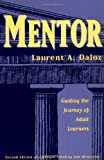 Mentor, 6 x 9 : Guiding the Journey of Adult Learners (Jossey-Bass Higher and Adult Education Series)