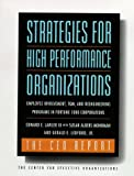 Buy Strategies for High Performance Organizations-The Ceo Report: Employee Involvement, Tqm, and Reengineering Programs in Fortune 1000 Corporations from Amazon