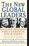 Buy The New Global Leaders : Richard Branson, Percy Barnevik, David Simon and the Remaking of International Business from Amazon