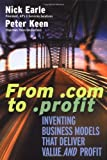 Buy From .Com to .Profit: Inventing Business Models That Deliver Value and Profit from Amazon
