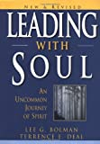 Buy Leading with Soul: An Uncommon Journey of Spirit, New & Revised from Amazon