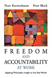 Buy Freedom and Accountability at Work: Applying Philosophic Insight to the Real World from Amazon