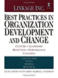 Best Practices in Organization Development and Change: Culture, Leadership, Retention, Performance, Coaching (Hardcover)