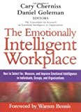 Buy The Emotionally Intelligent Workplace: How to Select For, Measure, and Improve Emotional Intelligence in Individuals, Groups, and Organizations from Amazon