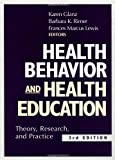 Health Behavior and Health Education : Theory, Research, and Practice
