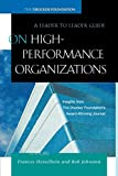 Buy On High Performance Organizations: A Leader to Leader Guide from Amazon