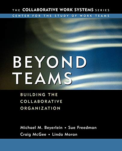 Beyond Collaboration & Teamwork