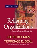 Buy Reframing Organizations : Artistry, Choice, and Leadership from Amazon