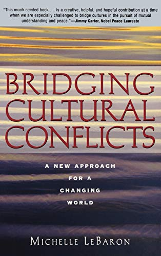 Bridging Cultural Conflicts: A New Approach for a Changing World, LeBaron, Michelle