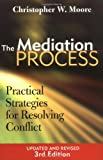 Buy The Mediation Process : Practical Strategies for Resolving Conflict from Amazon