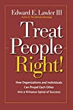Buy Treat People Right!: How Organizations and Employees Can Create a Win/Win Relationship to Achieve High Performance at All Levels from Amazon