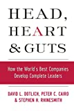 Buy Head, Heart and Guts: How the World's Best Companies Develop Complete Leaders from Amazon