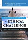 Buy The Ethical Challenge: How to Build Honest Business Leaders from Amazon